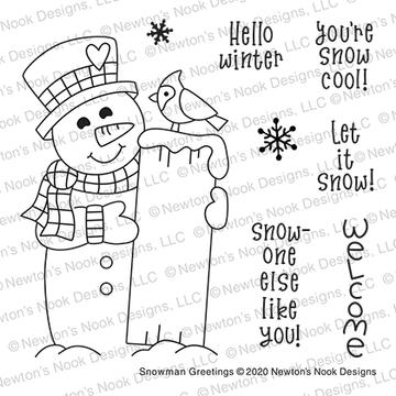 Snowman Greetings Stamp Set ©2020 Newton's Nook Designs