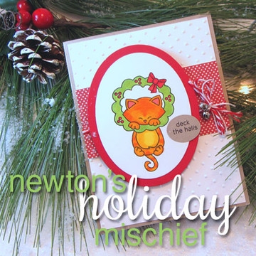 Deck the Halls Cat in Wreath Card | Newton's Holiday Mischief Stamp Set ©2013 Newton's Nook Designs