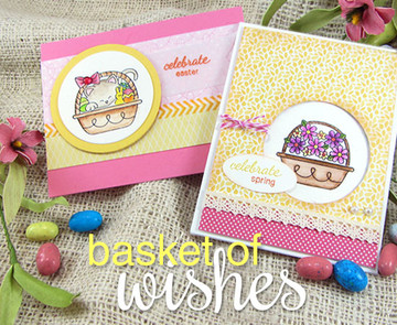 Easter and Spring Cards | Basket of Wishes stamp set ©2014 Newton's Nook Designs