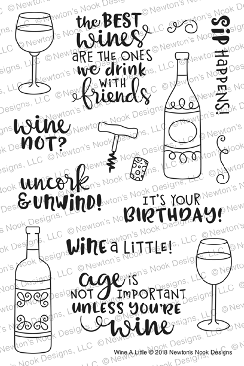 Wine A Little Stamp Set ©2018 Newton's Nook Designs
