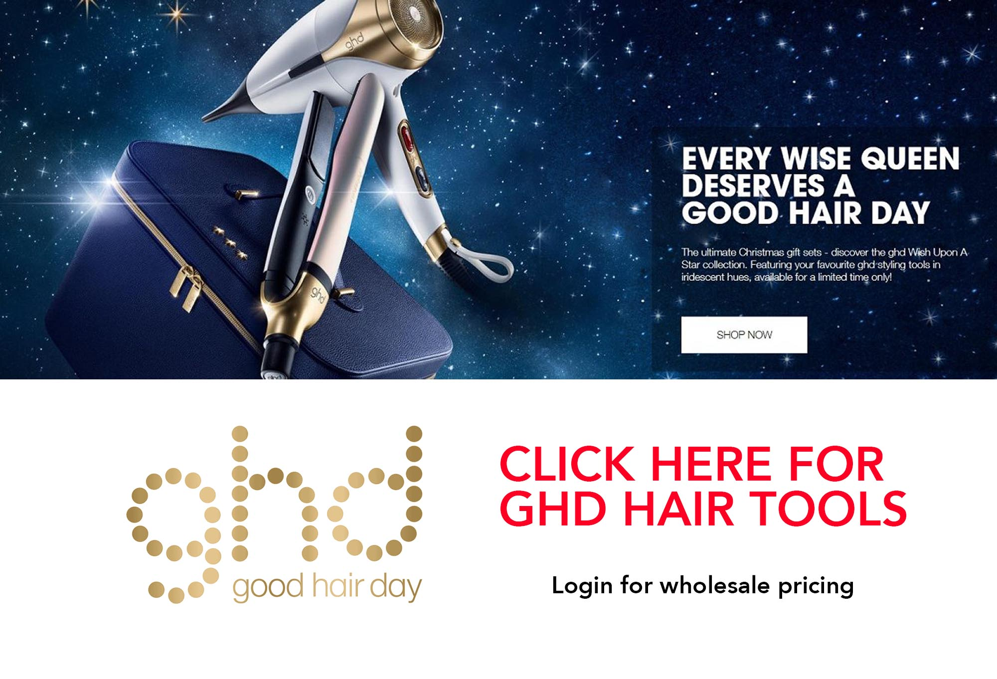 Full range and authorised stockist of GHD Hair Tools, Straighteners, Dryers, Irons and Retail