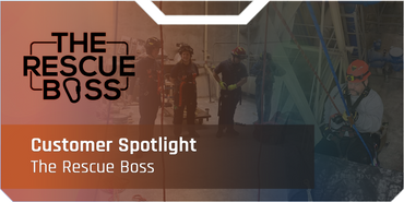 ​Customer Spotlight: The Rescue Boss