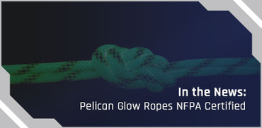In the News: Pelican Rope Glow Ropes Are NFPA Certified