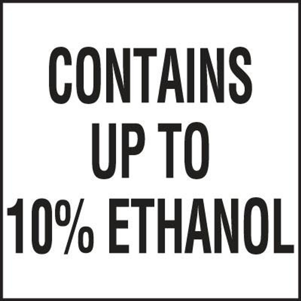 "PID-172C - 3"" x 3"" Decal - Contains Up to 10% Ethanol"