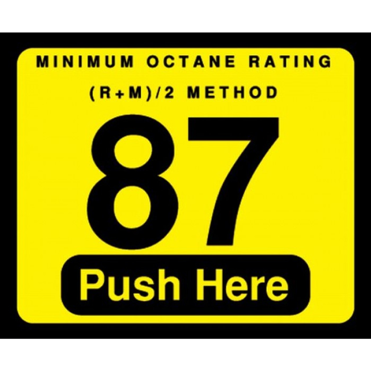 001-129999 - 87 Push Here Octane Decal