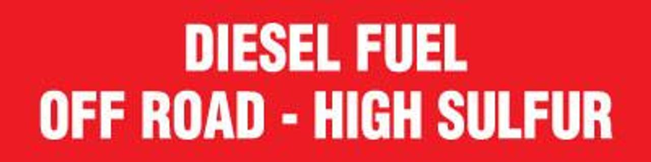 """PID-213R - 12"""" x 3"""" Decal - Diesel Fuel Off Road"""
