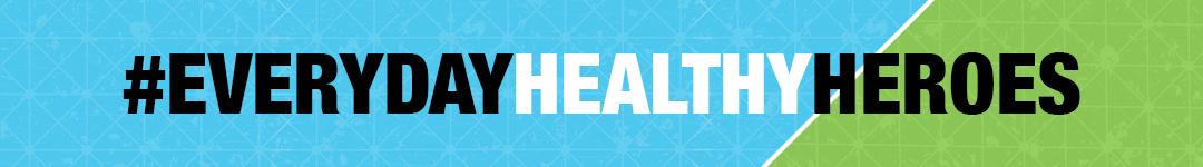 everyday-healthy-heroes-banner.jpg