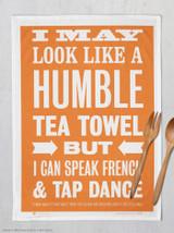 Humble Tea Towel Tea Towel