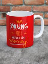 I Was Young Boxed Mug