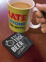 Tick Tock Beer O'Clock Coaster