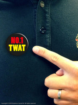 No.1 Twat Badge