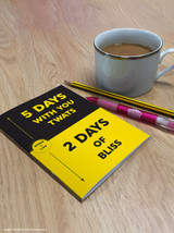 5 Days With You Twats A6 Notebook