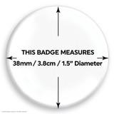 Fuck Off Badge