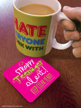 Pink Stroppy Teenager Coaster