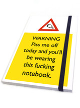 Piss Me Off Today A6 Notebook