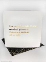 Modest Geniuses (Gold Foiled) Birthday Card