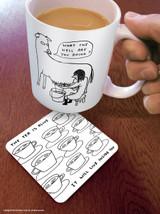 David Shrigley The Tea Is Alive Coaster