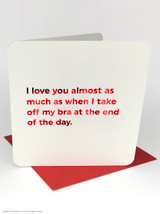 Bra Off (Red Foiled) Valentine's Day Card
