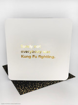 Kung Fu Fighting (Gold Foiled) Birthday Card