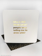 Drink Moderation (Gold Foiled) Birthday Card