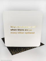 Behave Yourself (Gold Foiled) Birthday Card