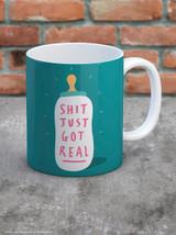 Shit Just Got Real Boxed Mug