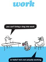 Dog At Work Card