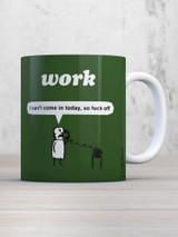 Work Fuck Off Mug