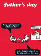 Father's Day - Doing Anything Special Card