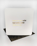 Born To Be Wild (Gold Foiled) Birthday Card