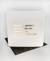 Dynamic Gorgeous (Gold Foiled) Birthday Card