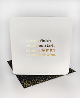 Finish What You Start (Gold Foiled) Birthday Card