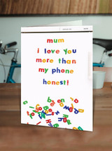 Mum Love More Than My Phone Mother's Day