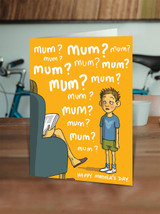 Mum! Mum! Mum! Mother's Day