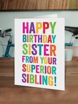 Sister Superior Sibling