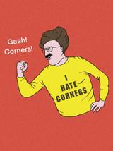 I Hate Corners