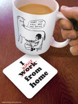 I Wank From Home Coaster