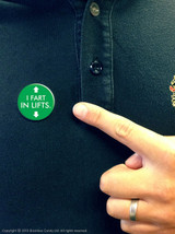 I Fart In Lifts Badge