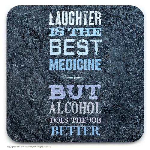 Laughter Best Medicine Coaster