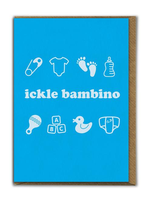Ickle Bambino New Baby Boy Cute Card