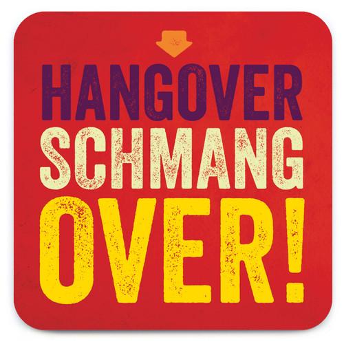 Hangover Schmangover Coaster