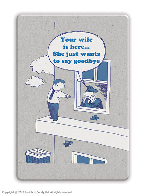 Goodbye Wife Fridge Magnet