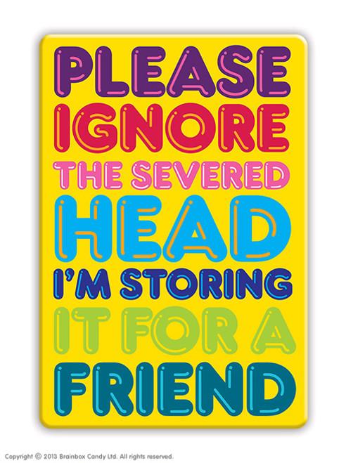 Severed Head Fridge Magnet