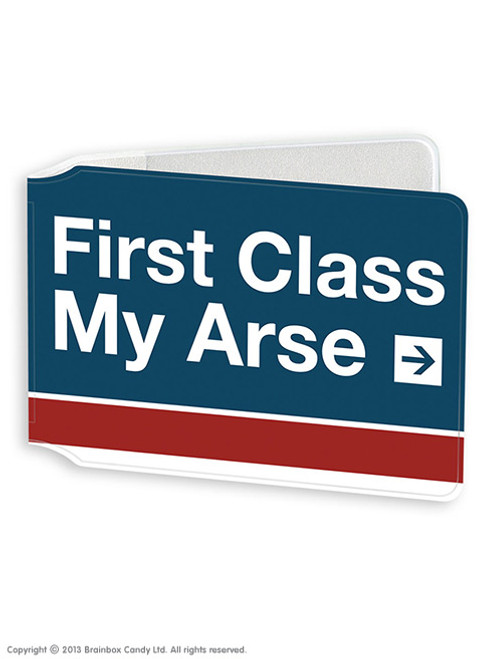 First Class Arse Travel Card Wallet