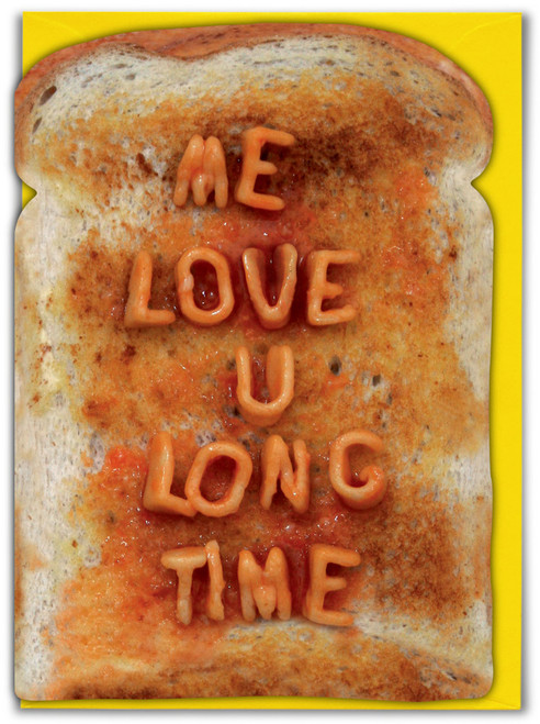 Me Love You Long Time Birthday Card