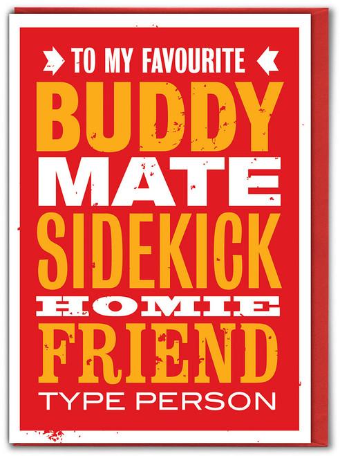 Buddy Mate Friend Birthday Card