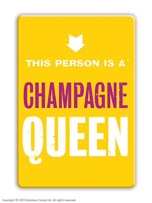 Champagne Queen Fridge Magnet