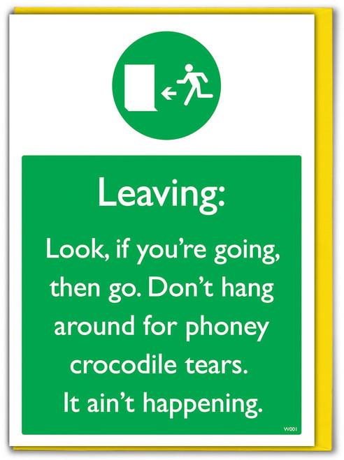 Crocodile Tears Aint Happening Leaving Card
