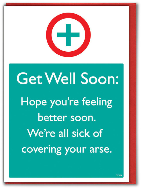 Sick Of Covering Get Well Soon Card