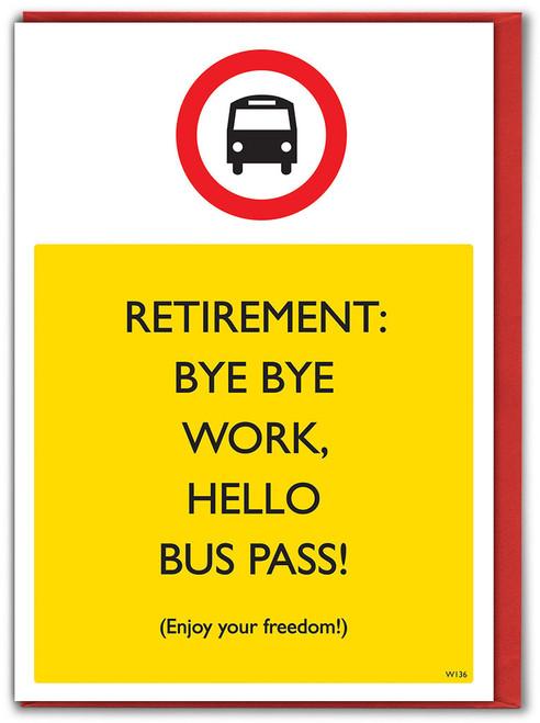 Goodbye Work Hello Retirement Card